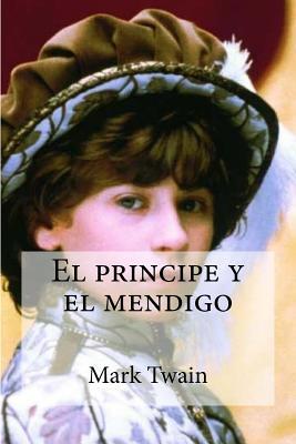 El Principe y El Mendigo - Twain, Mark