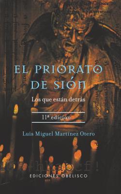 El Priorato de Sion: Los Que Estan Detras - Martinez Otero, Luis Miguel, and Otero, Luis Miguel Marnney