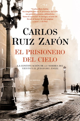 El Prisionero del Cielo - Zafon, Carlos Ruiz