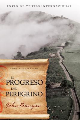 El Progreso del Peregrino - Bunyan, John