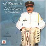 El Regreso de los Cadetes de Felix Gallegos
