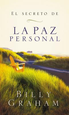 El Secreto de la Paz Personal - Graham, Billy