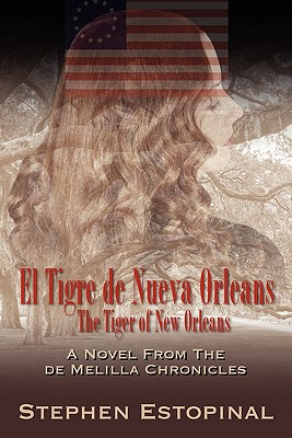 El Tigre de Nueva Orleans / The Tiger of New Orleans - Estopinal, Stephen