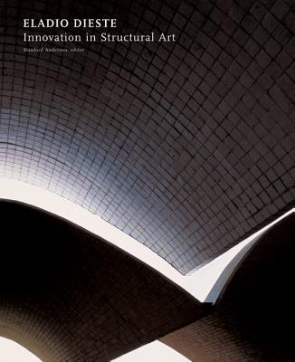 Eladio Dieste: Innovation in Structural Art - Anderson, Stanford