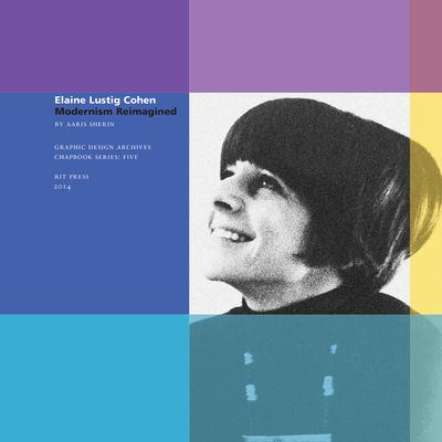 Elaine Lustig Cohen: Modernism Reimagined - Sherin, Aaris