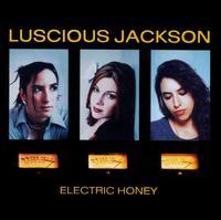 Electric Honey - Luscious Jackson