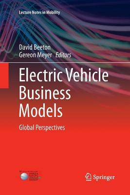 Electric Vehicle Business Models: Global Perspectives - Beeton, David (Editor)