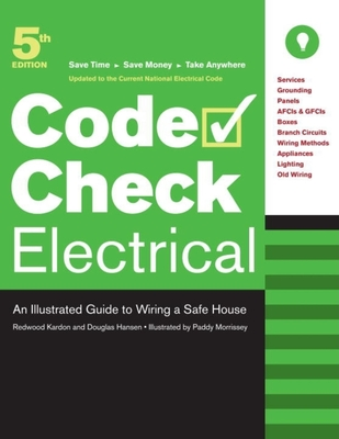 Electrical: An Illustrated Guide to Wiring a Safe House - Kardon, Redwood