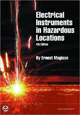 Electrical Instruments in Hazardous Locations - Magison, Ernest C