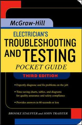 Electrician's Troubleshooting and Testing Pocket Guide - Stauffer, H Brooke, and Traister, John E