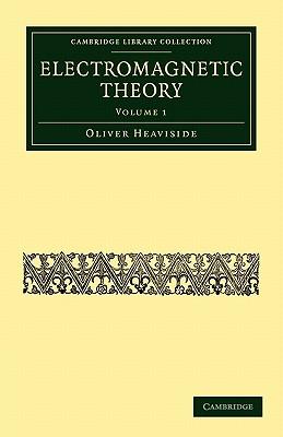 Electromagnetic Theory - Heaviside, Oliver
