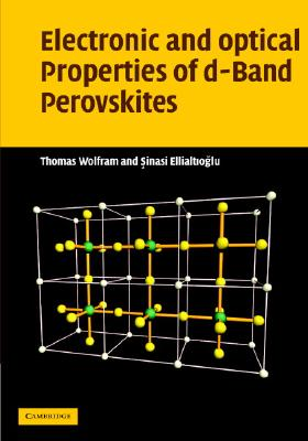 Electronic and Optical Properties of D-Band Perovskites - Wolfram, Thomas