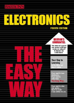Electronics the Easy Way - Miller, Rex, Dr.