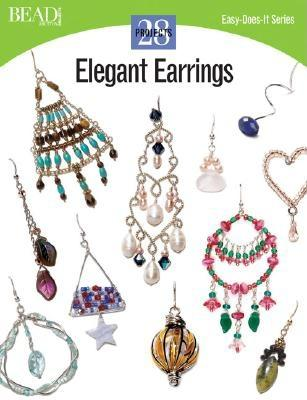 Elegant Earrings: 28 Projects - Kalmbach Publishing Company (Creator)