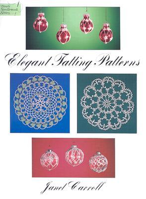 Elegant Tatting Patterns - Carroll, Janet