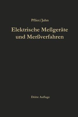 Elektrische Messger?te und Messverfahren - Pflier, Paul Martin