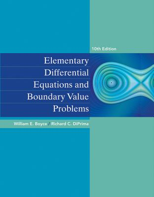 Elementary Differential Equations and Boundary Value Problems - Boyce, and DiPrima, Richard C