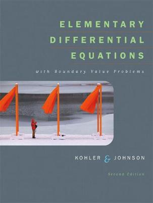 Elementary Differential Equations with Boundary Value Problems - Kohler, Werner E, and Johnson, Lee W
