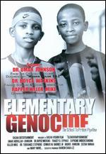 Elementary Genocide