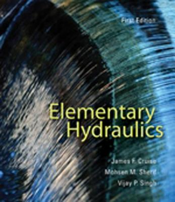 Elementary Hydraulics - Cruise, James F, and Singh, Vijay P, and Sherif, Mohsen M