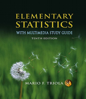 Elementary Statistics: With Multimedia Study Guide - Triola, Mario F