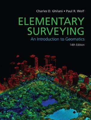 Elementary Surveying - Ghilani, Charles, and Wolf, Paul