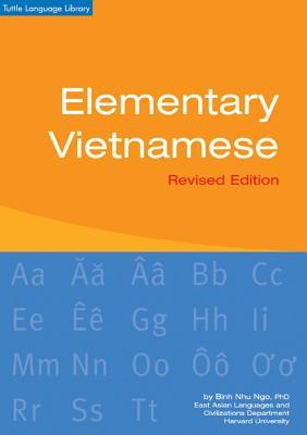 Elementary Vietnamese: Revised Edition - Ngo, Binh Nhu