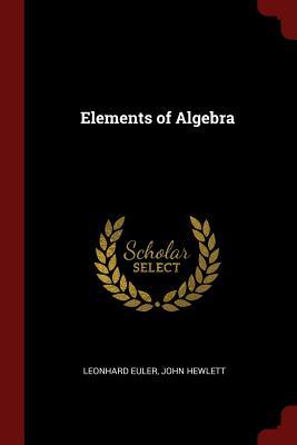 Elements of Algebra - Euler, Leonhard