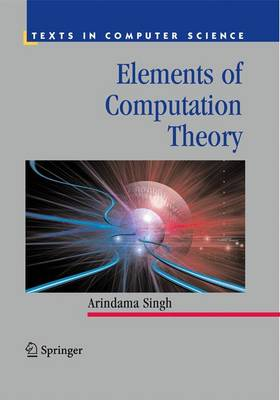 Elements of Computation Theory - Singh, Arindama
