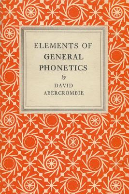 Elements of General Phonetics - Abercrombie, David, Professor
