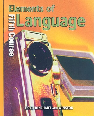 Elements of Language, Fifth Course - Odell, Lee, and Vacca, Richard, and Hobbs, Renee