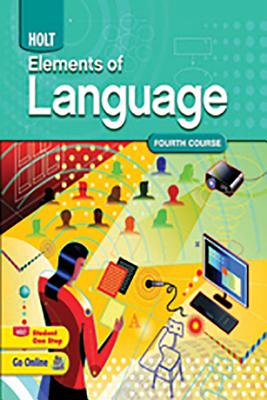 Elements of Language: Student Edition Grade 10 2009 - Holt Rinehart and Winston (Prepared for publication by)