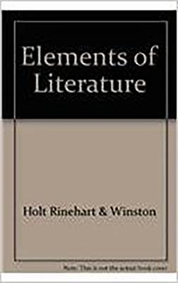 Elements of Literature: Reader Fourth Course - Holt Rinehart & Winston, and Holt Rinehart and Winston (Prepared for publication by)
