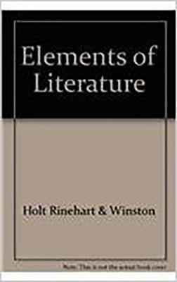 Elements of Literature: Reader Fourth Course - Holt Rinehart & Winston