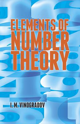 Elements of Number Theory - Vinogradov, I M