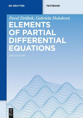 Elements of Partial Differential Equations - Drabek, Pavel