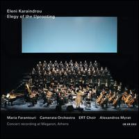 Eleni Karaindrou: Elegy of the Uprooting - Eleni Karaindrou