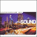 Elevation Church Live: The Sound