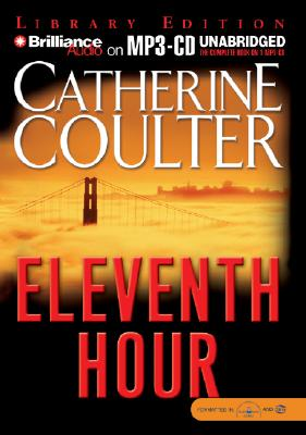 Eleventh Hour - Coulter, Catherine, and Burr, Sandra (Read by)