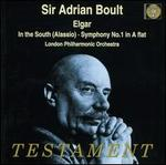 Elgar: In the South (Alassio); Symphony No. 1