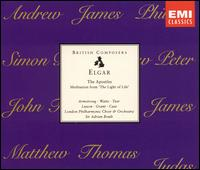 "Elgar: The Apostles; Meditation from ""The Light of Life"" - Benjamin Luxon (bass); Clifford Grant (bass); Helen Watts (contralto); John Carol Case (bass); Robert Tear (tenor);..."