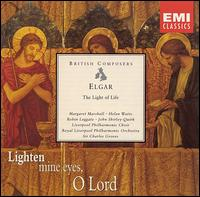 Elgar: The Light of Life - Helen Watts (contralto); John Shirley-Quirk (baritone); Margaret Marshall (soprano); Robin Leggate (tenor);...