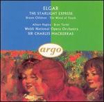 Elgar: The Starlight Express; Dream Children; The Wand of Youth - Alison Hagley (soprano); Bryn Terfel (bass); Welsh National Opera Orchestra; Charles Mackerras (conductor)