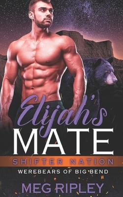 Elijah's Mate - Ripley, Meg