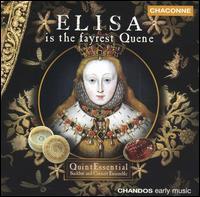 Elisa is the fayrest Quene - QuintEssential Sackbut & Cornett Ensemble; Robert Macdonald (bass); Stephen Wallace (counter tenor)