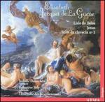 Elisabeth Jacquet de la Guerre: Lisle de Délos; Jonas; Suite de clavecin No. 3