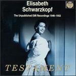 Elisabeth Schwarzkopf: The Unpulblished EMI Recordings, 1946-1952