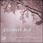 Elizabeth Bell: Snows of Yesteryear