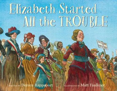 Elizabeth Started All the Trouble - Rappaport, Doreen