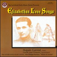 Elizabethan Love Songs - Alfred Zighera (viola da gamba); Claude Jean Chiasson (harpsichord); Daniel Pinkham (harpsichord); Hugues Cuénod (tenor);...